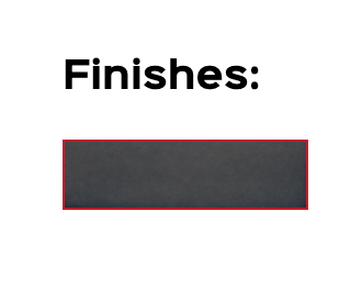 Finishes-Grey
